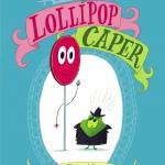 Lollipop Caper