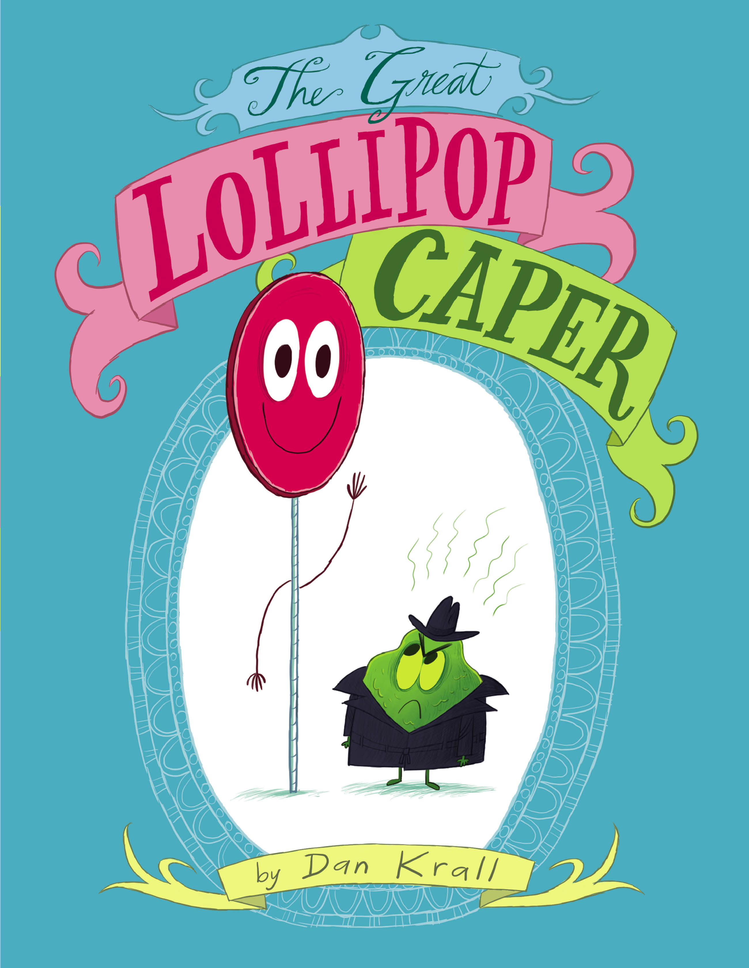 Lollipop Caper